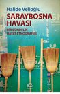 Saraybosna Havası - Bir Gündelik Hayat Etnografisi