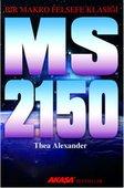 M. S. 2150 - Bir Makro Felsefe Klasiği