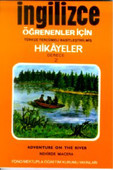 Nehirde Macera - İng/Türkçe Hikaye- Derece 2-B