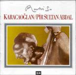 Karacaoglan/Pir Sultan Abdal