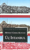 Üç İstanbul - Büyük Boy