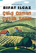 Çalış Osman Çiftlik Senin