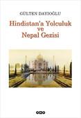 Hindistan'a Yolculuk ve Nepal Gezis