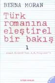 Türk Romanına Eleştirel Bir Bakış 1