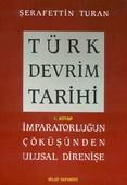 Türk Devrim Tarihi (1. Kitap)