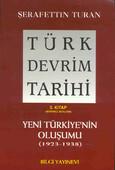 Türk Devrim Tarihi (3. Kitap / Birinci Bölüm)