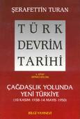 Türk Devrim Tarihi (4. Kitap / Birinci Bölüm)