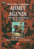 Devlet-i Aliyye Teşrifatçıbaşısı Ahmet Ağa'nın Viyana Kuşatması Günlüğü