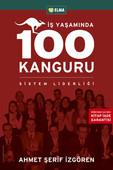 İş Yaşamında 100 Kanguru - Yönetim Liderlik ve İş Yaşamı