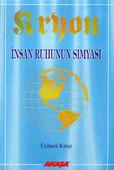 İnsan Ruhunun Simyası - Kryon-3