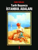 Tarih Boyunca İstanbul Adaları 1. Cilt
