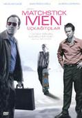 Matchstick Men - Üç Kağıtçılar