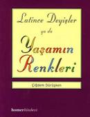 Latince Deyişler ya da Yaşamın Renkleri