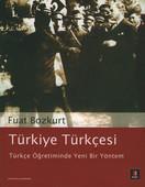Türkiye Türkçesi- Türkçe Öğretiminde Yeni Bir Yöntem