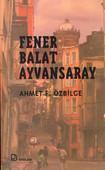 Fener/Balat/Ayvansaray