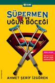Süpermen ve Uğurböceği