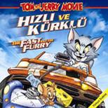 Tom & Jerry The Fast And The Fuury - Tom & Jerry Hizli Ve Kürklü