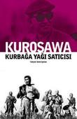 Kurosawa - Kurbağa Yağı Satıcısı