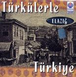 Türkülerle Türkiye/Elazığ