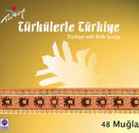 Türkülerle Türkiye/Muğla
