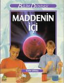 Bilim ve Fen Kitapları - Maddenin İçi