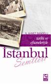 Tarihi ve Efsaneleriyle İstanbul Semtleri