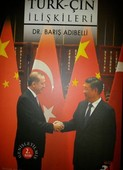 Osmanlıdan Günümüze Türk - Çin İlişkileri