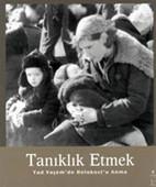 Tanıklık Etmek - Yad Vaşem'den Holokost'u Anma