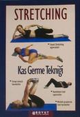 Stretnching - Kas Germe Tekniği