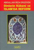 Dinlerin Kökeni ve İslam'da Reform