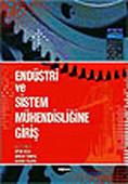 Endüstri ve Sistem Mühendiğine Giriş