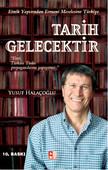 Tarih Gelecektir - Etnik Yapısından Ermeni Meselesine Türkiye
