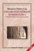 Uygarlığın Kökeni Sumerliler - 1