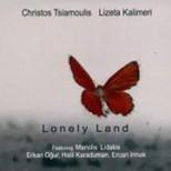Lonely Land- featuring Erkan Oğur,Halil Karaduman,Ercan Irmak