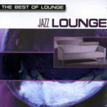 The Best Of Lounge/Jazz Lounge