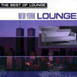 The Best Of Lounge/New York Lounge