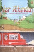 Erken Çocukluk Kitaplığı: Yeraltınd