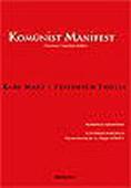 Komünist Manifest (Yazarların 7 Önsözüyle Birlikte)