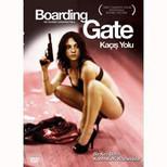 Boarding Gate - Kaçış Yolu