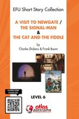 A Visit To Newgate & The Signal-Man & The Cat and The Fiddle - Level 6
