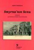 Smyrna'nın Sonu:İzmir'de Kozmopolitizmden Millliyetçiliğe