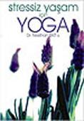 Stressiz Yaşam İçin Yoga