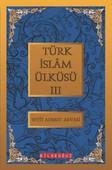 Türk İslam Ülküsü 3
