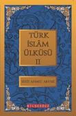 Türk İslam Ülküsü 2