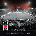 Beşiktaş 2008-2009 Şampiyonluk Marşları