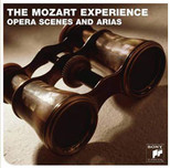 The Mozart Experience''Opera Scenes and Arias''