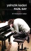 Yalnızlık Kederi / Bir Müzisyenin Notları