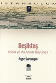 Beşiktaş ''Yollar ya da Anılar Boyunca''