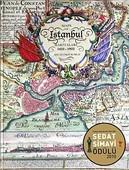 İstanbul Haritaları 1422-1922