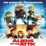 Aliens In The Attic - Evimde Uzayli Var